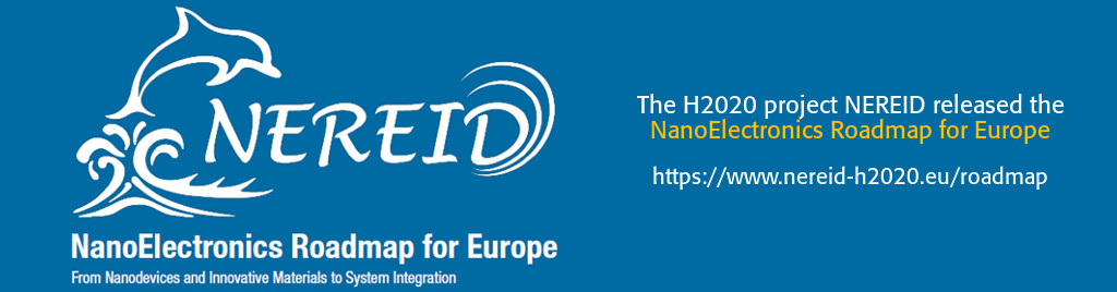 The H2020 project NEREID released the NanoElectronics Roadmap for Europe