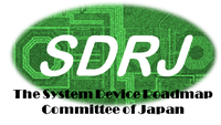 The System Device Roadmap Committee of Japan (SDRJ)